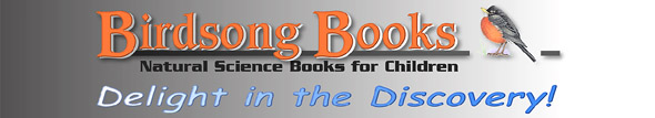Birdsong Books - Natural Science Books for Children